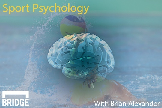 Sport Psychology With Brian Alexander